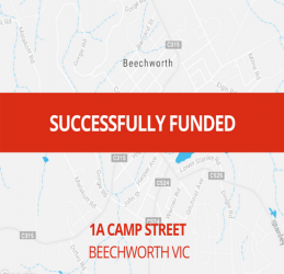 SUCCESSFULLY FUNDED - BEECHWORTH VIC (1708)