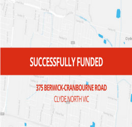 SUCCESSFULLY FUNDED - CLYDE NORTH VIC (1801)