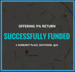 SUCCESSFULLY FUNDED - SOUTHSIDE QLD (1607)